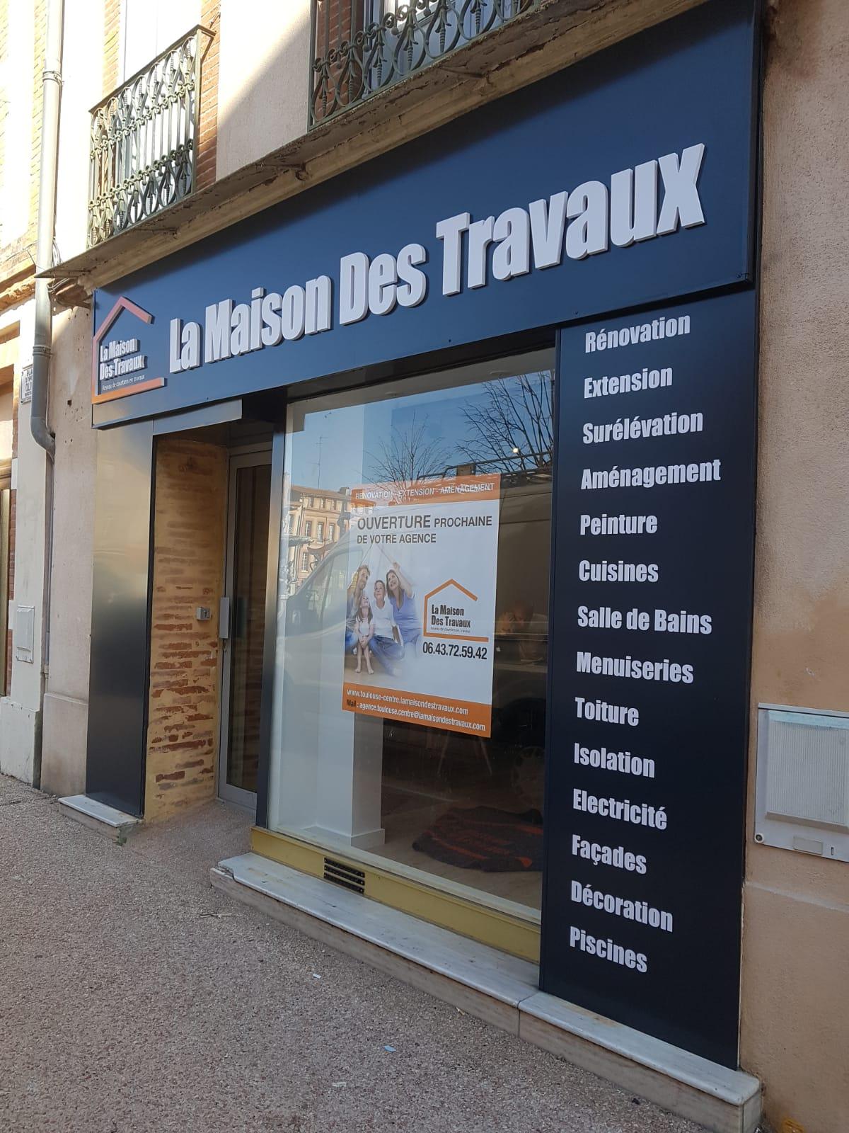 Enseigne Toulouse La maison des travaux signalétique lettres découpées enseigniste Toulouse